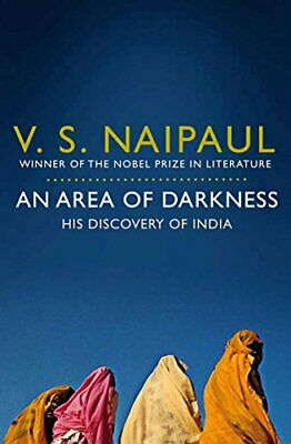 £3.99 • Buy An Area Of Darkness: His Discovery Of India By Naipaul, Sir V. S. Paperback The