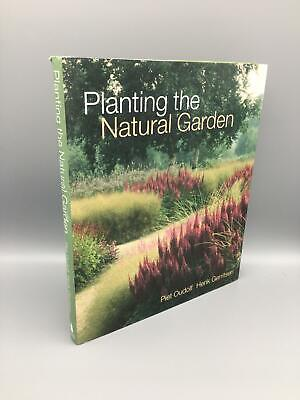 £72 • Buy Oudolf, Piet; Planting The Natural Garden; Hardcover; Timber Press; First Editi