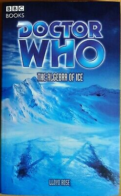 Doctor Who The Algebra Of Ice BBC Past Doctor Books PDA 2004 1st ED  • 15£