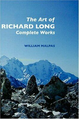 £19.99 • Buy The Art Of Richard Long: Complete Works (Contemp... By Malpas, William Paperback