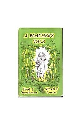 £13.99 • Buy Poacher's Tale (Country Library) By SPEAKMAN. Fred. Book The Cheap Fast Free