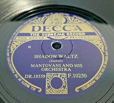 £8 • Buy 78rpm: Mantovani & His Orchestra ‎– Shadow Waltz / Moonlight Serenade - 1954 VG+