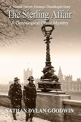 £8.49 • Buy The Sterling Affair: 8 (A Morton Farrier, Forensic Ge... By Goodwin, Nathan Dyla
