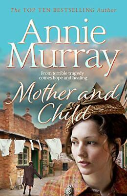 £3.99 • Buy Mother And Child By Murray, Annie Book The Cheap Fast Free Post
