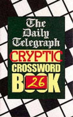 £3.50 • Buy Daily Telegraph  Cryptic Crossword Book 26: No.26, Telegraph Group Limited, Used