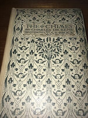 £27.50 • Buy The Chimes Charles Dickens - C E Brock - Illustrated - 1906
