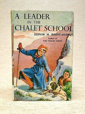 £10.60 • Buy A Leader In The Chalet School By Elinor M. Brent-Dyer HB 1961 1st Edition