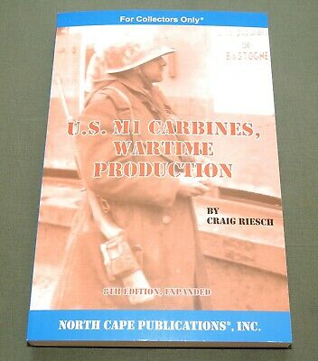 $29.99 • Buy  Us M-1 Carbines, Wartime Production  Ww2 Inland Winchester Ibm Reference Book