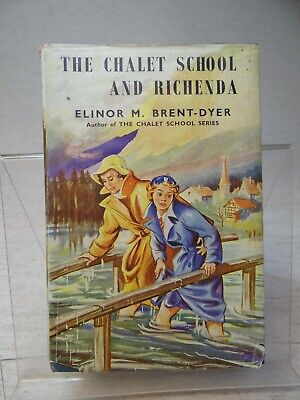 £36 • Buy The Chalet School And Richenda By Elinor M. Brent-Dyer HB 1st Edition