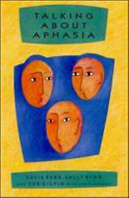 £3.66 • Buy Talking About Aphasia : Living With Loss Of Language After Stroke