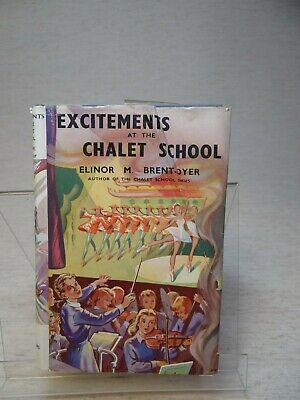 £10.60 • Buy Excitements At The Chalet School By Elinor M. Brent-Dyer HB 1957 1st Edition