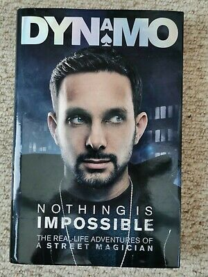 £15 • Buy Nothing Is Impossible: My Story By Dynamo (Hard Cover 2012) Signed