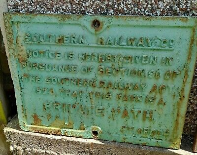 £75 • Buy A Southern Railway Private Path Cast Iron Notice.