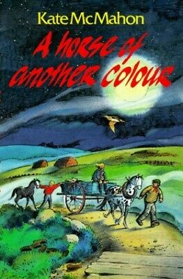 £5.99 • Buy A Horse Of Another Colour By McMahon, Kate Paperback Book The Cheap Fast Free