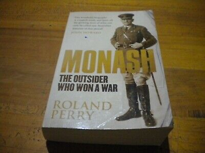 AU15 • Buy Monash The Outsider Who Won A War - Roland Perry