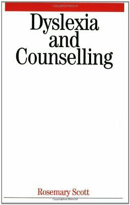 £6.99 • Buy Dyslexia And Counselling By Scott, Rosemary Paperback Book The Cheap Fast Free