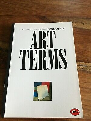 £3.70 • Buy Art Book The Thames And Hudson Dictionary Of Art Terms 1988) Used Book