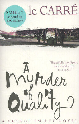 £3.27 • Buy A George Smiley Novel: A Murder Of Quality By John Le Carr (Paperback /