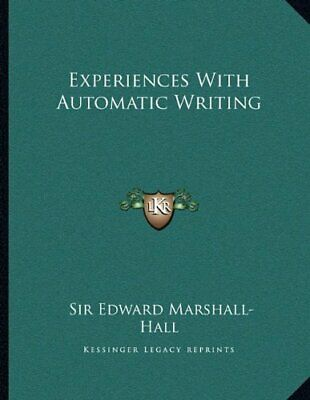 £24.99 • Buy Experiences With Automatic Writing By Marshall-Hall, Edward Book The Cheap Fast