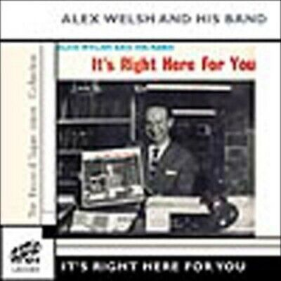 £5.81 • Buy Alex Welsh And His Band : It's Right Here For You CD (2004) Fast And FREE P & P