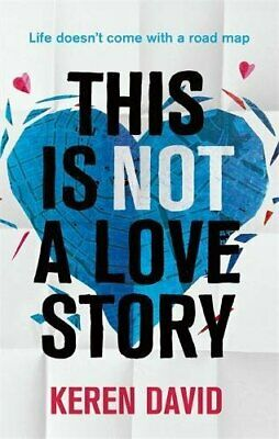£6.99 • Buy This Is Not A Love Story, David, Keren, New Condition, Book