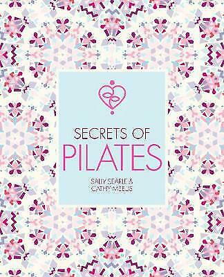 £3.75 • Buy Secrets Of Pilates, Meeus, Cathy,Searle, Sally, Very Good Condition, Book