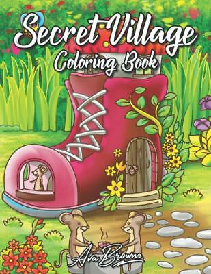 £9.89 • Buy Secret Village Adult Colouring Book Cute Animals Fairy Tale Nice Little Town