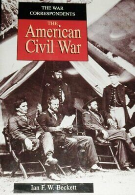 £4.99 • Buy The American Civil War By Beckett, Ian Paperback Book The Cheap Fast Free Post