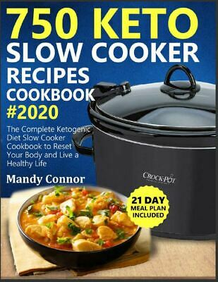 $2.88 • Buy 750 Keto Slow Cooker Recipes Cookbook #2020  The Complete Ketogenic Diet Slow Co