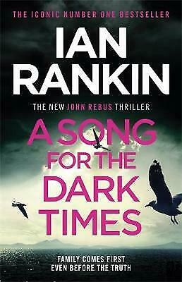 £1.40 • Buy A Song For The Dark Times: The Brand New Must-Read Rebus Thriller By Ian Rankin