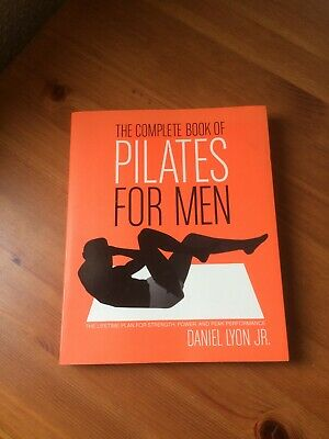 £3.99 • Buy The Complete Book Of Pilates For Men By Daniel Lyon, Paperback - Used, Good Cond
