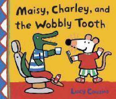 $3.42 • Buy Maisy, Charley And The Wobbly Tooth By Lucy Cousins (Paperback)