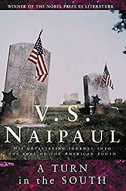 £4.89 • Buy A Turn In The South Paperback V. S. Naipaul