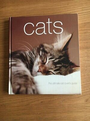 £2 • Buy Cats Hard Back Book- The Ultimate Cat Lovers Guide.