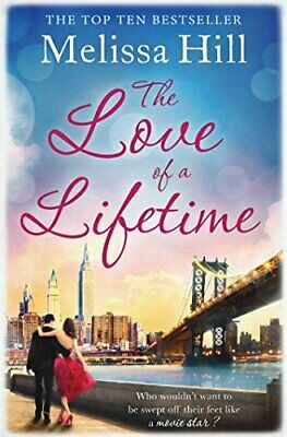 £3.60 • Buy The Love Of A Lifetime By Hill, Melissa Book The Cheap Fast Free Post