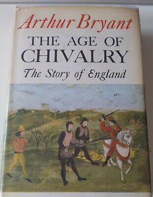 £12 • Buy The Age Of Chivalry The Story Of England Arthur Bryant Signed DJ