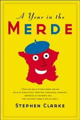 £6.99 • Buy A Year In The Merde By Clarke, Stephen Book The Cheap Fast Free Post