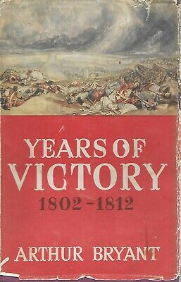 £0.99 • Buy Years Of Victory 1802-1812 By Arthur Bryant 1944 1st H/b- Interesting Bookplate