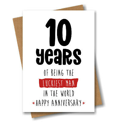 £2.99 • Buy 10th Anniversary Card For Husband Or Boyfriend 10 Years Being The Luckiest Man