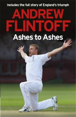 £3.28 • Buy Andrew Flintoff: Ashes To Ashes, Andrew Flintoff, Used; Good Book