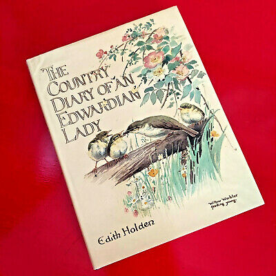 £27.62 • Buy The Country Diary Of An Edwardian Lady Edith Holden Flowers Birds HC DJ 1977 1st