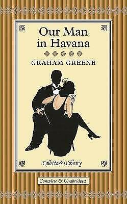 £6.99 • Buy Our Man In Havana (Collectors Library) By Greene, Graham, VGC