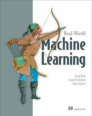 £28.27 • Buy Real-World Machine Learning By Henrick Brink 9781617291920 | Brand New