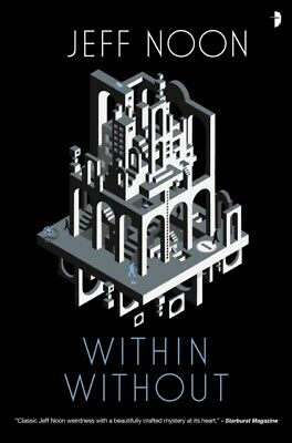 £10.17 • Buy Within Without By Jeff Noon 9780857668981 NEW Book