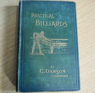 £295 • Buy Practical Billiards By C Dawson SIGNED  * Very Rare & Collectible *