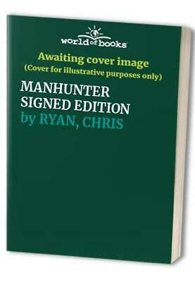 £13.99 • Buy MANHUNTER SIGNED EDITION By RYAN, CHRIS Book The Cheap Fast Free Post