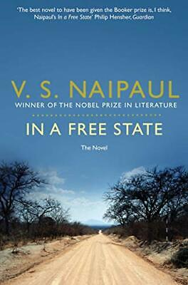 £5.49 • Buy In A Free State: V.S. Naipaul By Naipaul, Sir V. S. Book The Cheap Fast Free