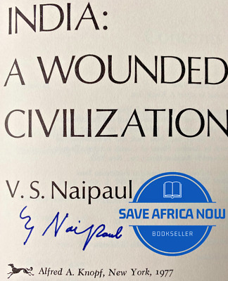 £7.27 • Buy INDIA: A WOUNDED CIVILIZATION By V. S. Naipaul (1977) ~ SIGNED ~ First Ed./First