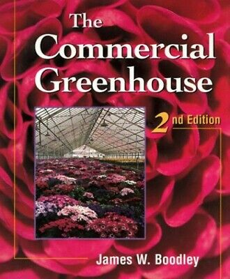 £22.99 • Buy The Commercial Greenhouse By Boodley, James Hardback Book The Cheap Fast Free