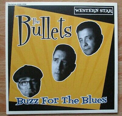 £4.99 • Buy The Bullets - Buzz For The Blues (2015) Western Star WSRC EP08